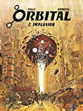 Orbital - Tome 7 - Implosion - Format Kindle - 9782800182476 - 8,99 €
