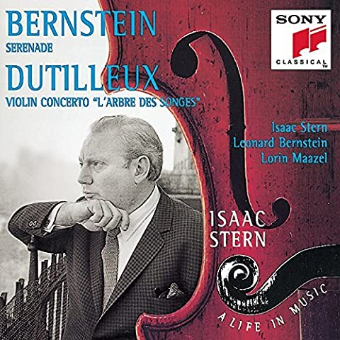 Isaac Stern: A Life in Music Vol. 15 - Bernstein: Serenade; Dutilleux: Violin Concerto L'Arbre des Songes by Isaac Stern (1995-07-25)