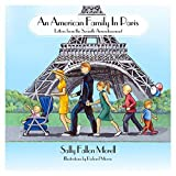 An American Family in Paris: Letters from the Seventh Arrondissement by Sally Fallon Morell (2015-09-07)