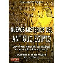 Nuevos misterios del antiguo Egipto (Misterios Historicos)