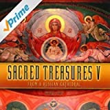 Sacred Treasures V: From a Russian Cathedral