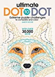 #10: Ultimate Dot to Dot: Extreme Puzzle Challenge to Complete and Color