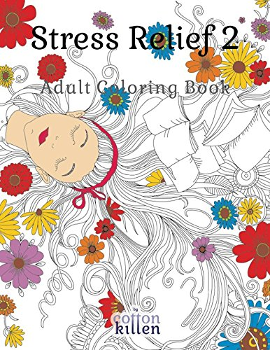 Stress Relief 2 - Adult Coloring Book: 49 of the most exquisite designs for a relaxed and joyful coloring time