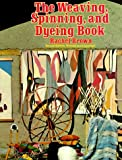 Weaving, Spinning and Dyeing Book