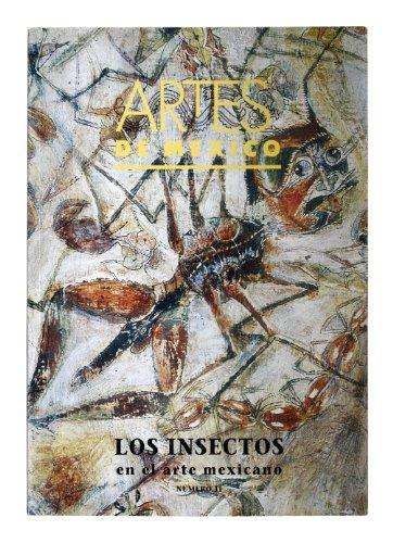 Insectos y artropodos/ Insects and arthropods: En El Arte Mexicano