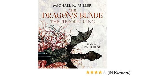 The Dragon's Blade: The Reborn King (Audio Download): Amazon