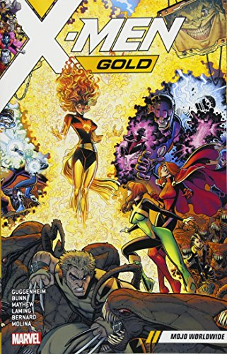 X-Men Gold Vol. 3: Mojo Worldwide (Xmen Vol 3)