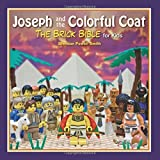 Joseph and the Colorful Coat: The Brick Bible for Kids by Brendan Powell Smith (2015-04-07)
