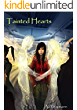 Tainted Hearts: (Triune promise Book 2) (English Edition)