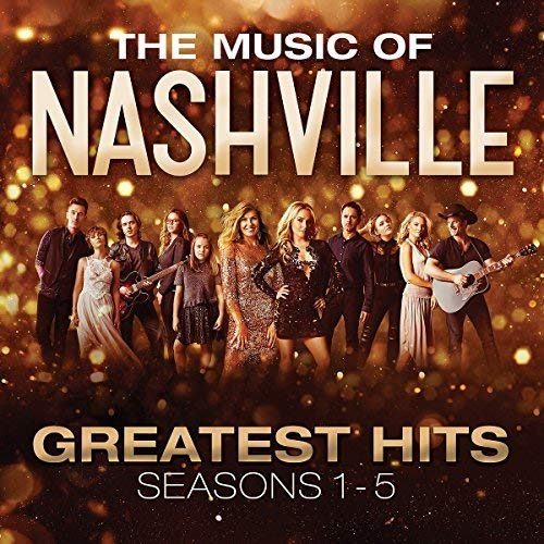 The Music of Nashville: Greatest Hits Seasons 1-5 - 45 Cast