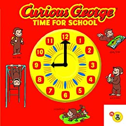 Curious George Time for School by [Rey, H. A.]