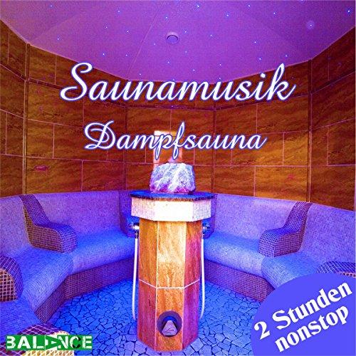 Saunamusik - Musik spezifisch für Dampfsauna