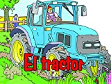 El Tractor (Enciende el motor)
