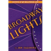 Broadway Lights (Secrets of My Hollywood Life Book 5) (English Edition)