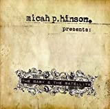 The Baby And The Satellite by Micah P Hinson