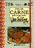 Il libro della carne. Pollo, manzo, maiale. Ediz. illustrata