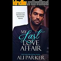 My Last Love Affair (Bancroft Billionaire Brothers Book 1)