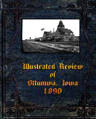 Illustrated Review of Ottumwa, Iowa 1890 Iowa State Flower
