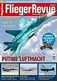 FliegerRevue Putins Luftmacht / Kolumbiens Luftwaffe / Boeing Nurflügler Blended Wing X-48C / Flugzeughersteller Saab / Cops im Eurocopter / Luftfahrtberufe