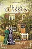 The Ladies of Ivy Cottage (Tales from Ivy Hill Book #2)