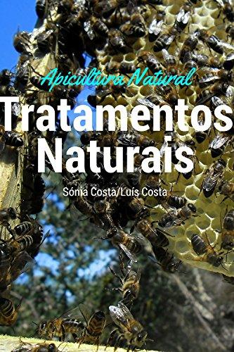 Apicultura Equilibrada - Tratamento Natural: Apicultura Equilibrada e Natural (Portuguese Edition)