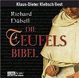 Die Teufelsbibel: Historischer Roman -  Lesung - Richard Dübell