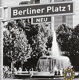 Berliner Platz 1 NEU - Lehrerhandreichungen 1: Deutsch im Alltag (Berliner Platz NEU)