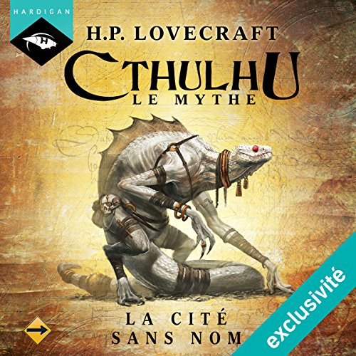 La Cité sans nom (Cthulhu - Le mythe 1)