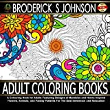 Adult Coloring Books: A Colouring Book for Adults Featuring Designs of Mandalas and Henna Inspired Flowers, Animals, and Paisley Patterns For The Best ... Coloring Books - Art Therapy for The Mind)