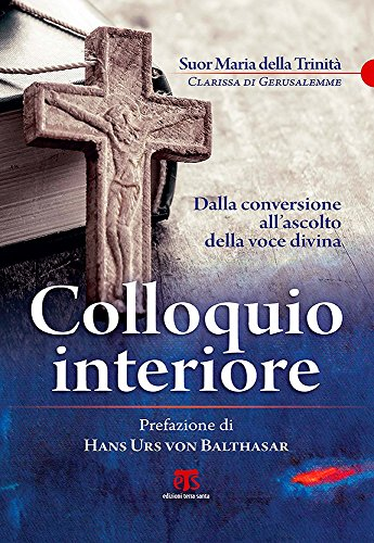 colloquio interiore. dalla conversione all'ascolto della voce divina