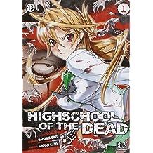 High school of the dead Vol.1
