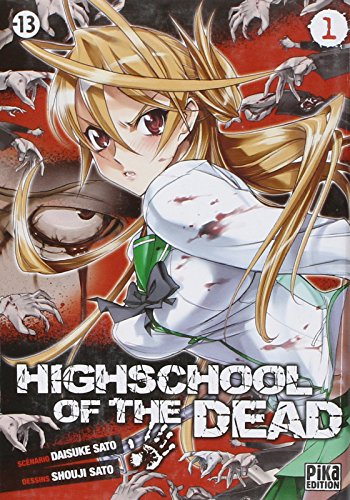 Highschool of the dead, Tome 1 : par Daisuke Sato, Shouji Sato
