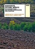Image de Biodiversità, disturbi, minacce. Dall'ecologia di base alla gestione e conservazione degli ecosistemi