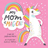 My Mom Is Magical (Hello!lucky Book)