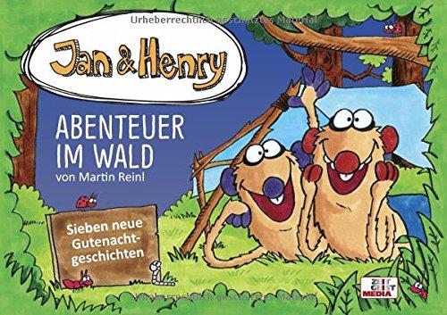 Jan & Henry - Abenteuer im Wald (Jan & Henry / Gutenachtgeschichten)
