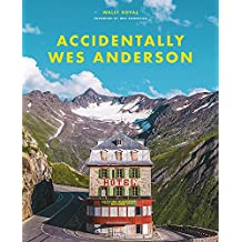Wes Anderson: Accidentaly