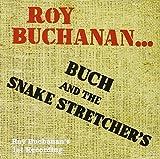 Roy Buchanan: Buch & the Snake Stretchers (Audio CD)