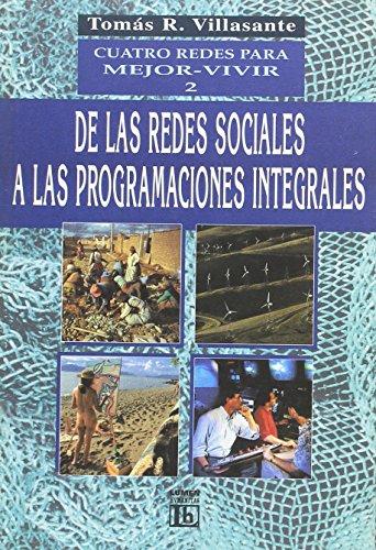 Descargar Libro CUATRO REDES PARA MEJOR VIVIR 2 de Tomas R. Villasante