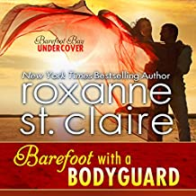 Barefoot with a Bodyguard: Barefoot Bay Undercover, Book 1