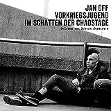 Jan Off: Vorkriegsjugend-im Schatten der Chaostage [Vinyl LP] (Vinyl)