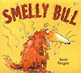 Smelly Bill by Daniel Postgate (2008-04-29)