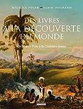 Des livres à la découverte du monde