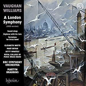 Ralph Vaughan Williams: A London Symphony and other works [BBC Symphony Orchestra; Martyn Brabbins] [Hyperion: CDA68190] from Hyperion
