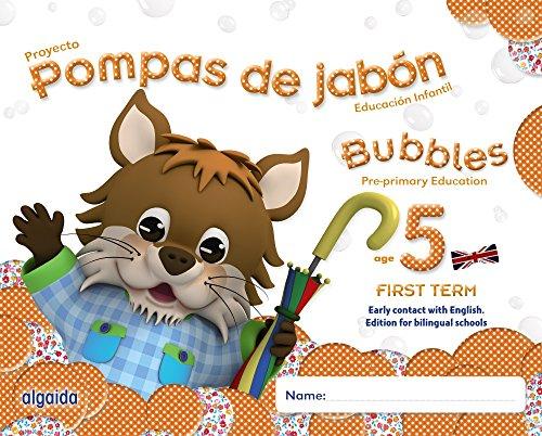Pompas de jabón. Bubbles age 5. Pre-primary Education. First Term - 9788490670699