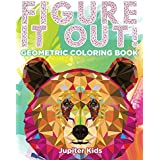 Figure It Out!: Geometric Coloring Book