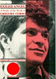Exiled Angel: A Study of the Work of Gregory Corso