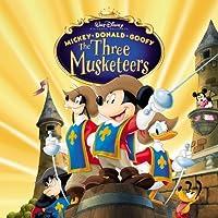 Mickey Donald Goofy - The Three Musketeers Original Soundtrack