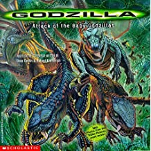 Attack of the Baby Godzillas by Gina Shaw (1998-06-01)