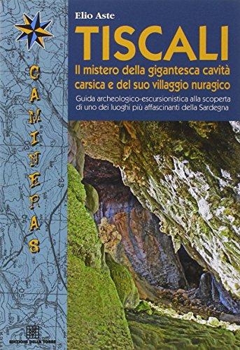 tiscali-il-mistero-della-gigantesca-cavita-e-del-suo-villaggio-nuragico-guida-archeologico-escursion