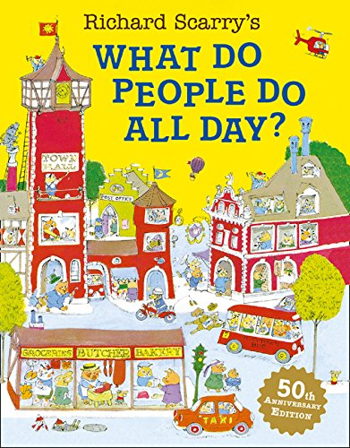 What Do People Do All Day? por Richard Scarry
